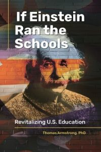 photo of my book If Einstein Ran the Schools (with picture of Einstein against a brick wall representing a school)